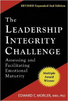 The Leadership Integrity Challenge: Assessing and Facilitating Emotional Maturity