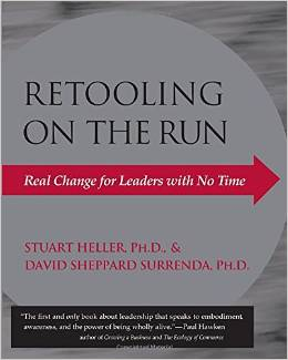 Retooling On The Run: Real Change for Leaders with No Time